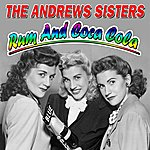 The Andrews Sisters Rum And Coca Cola