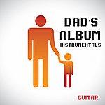 The Dreamers Dad's Album - Instrumentals - Guitar