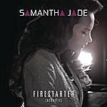 Samantha Jade Firestarter