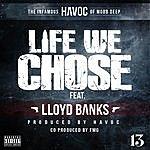 Havoc Life We Chose