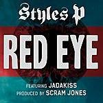 Styles P Red Eye (Feat. Jadakiss)