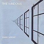 Danny Wright Time Windows