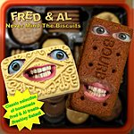 Fred Never Mind The Biscuits