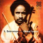 L. Subramaniam Global Fusion