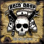 Acid Drop The End Of Days