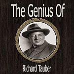 Richard Tauber The Genius Of Richard Tauber