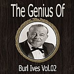 Burl Ives The Genius Of Burl Ives Vol 02