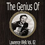 Lawrence Welk The Genius Of Lawrence Welk Vol 02