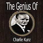 Charlie Kunz The Genius Of Charlie Kunz