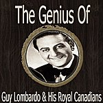 Guy Lombardo & His Royal Canadians The Genius Of Guy Lombardo His Royal Canadians