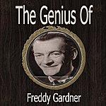 Freddy Gardner The Genius Of Freddy Gardner