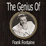 Frank Fontaine The Genius Of Frank Fontaine