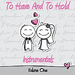 The Dreamers To Have And To Hold - Instrumentals, Vol. 1