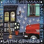 Dave Liebman Latin Genesis