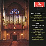 Camille Saint-Saëns Organ Suites