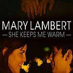 Mary Lambert She Keeps Me Warm