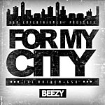 Beezy For My City