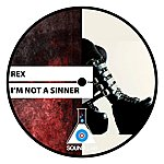 Rex I'm Not A Sinner