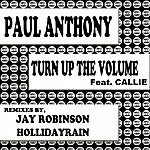 Paul Anthony Turn Up The Volume