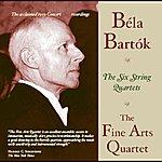 Fine Arts Quartet Bartók: The Six String Quartets