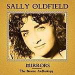Sally Oldfield Mirrors: The Bronze Anthology