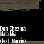 Don Chezina Mala Mia (Feat. Marvin)