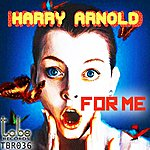 Harry Arnold For Me