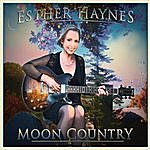 Esther Haynes Moon Country