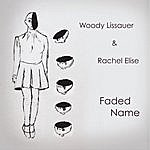 Woody Lissauer Faded Name