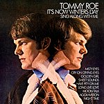 Tommy Roe It's Now Winters Day, Sing Along With Me (Remastered)