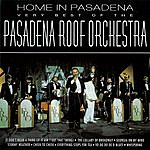 The Pasadena Roof Orchestra Home In Pasadena - The Very Best Ofthe Pasadena Roof Orchestra