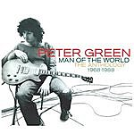 Peter Green Man Of The World - The Anthology 1968-1988