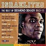 Desmond Dekker Israelites: The Best Of Desmond Dekker