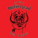 Motörhead Deaf Forever: The Best Of Motörhead