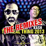 Jerry Ropero The Real Thing 2013 (Feat. Kash) [The Remixes]