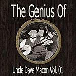 Uncle Dave Macon The Genius Of Uncle Dave Macon Vol 01