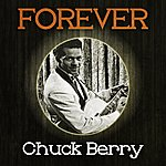 Chuck Berry Forever Chuck Berry