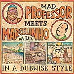 Mad Professor Mad Professor Meets Marcelinho Da Lua In A Dubwise Style