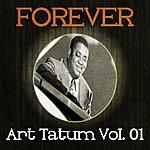 Art Tatum Forever Art Tatum Vol. 01
