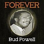 Bud Powell Forever Bud Powell
