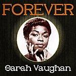 Sarah Vaughan Forever Sarah Vaughan