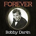 Bobby Darin Forever Bobby Darin