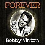 Bobby Vinton Forever Bobby Vinton