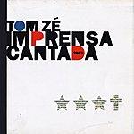 Tom Zé Imprensa Cantada