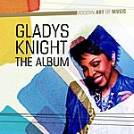 Gladys Knight Modern Art Of Music: Gladys Knight - The Album