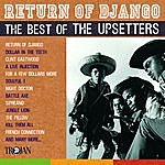 The Upsetters Return Of Django: The Best Of The Upsetters