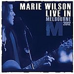 Marie Wilson Live In Melbourne 2012