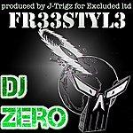 DJ Zero Fr33styl3