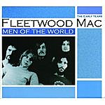 Fleetwood Mac Men Of The World