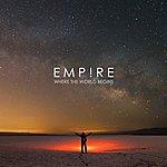 Empire Where The World Begins